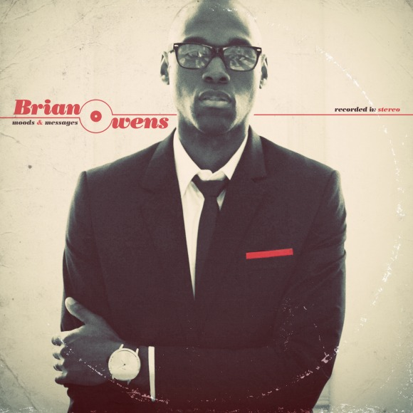 Brian Owens Debut Album - AVAILABLE NOW