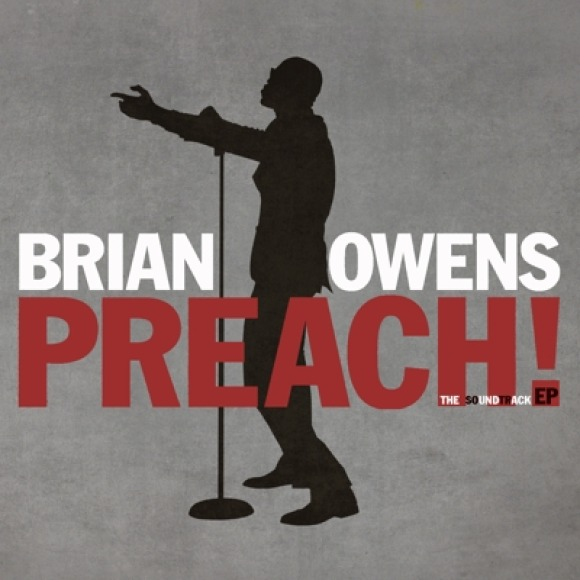 Brian Owens - Preach EP - Available Now